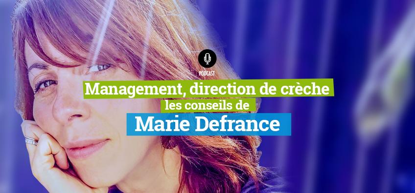 Podcast sur le management et la direction de crèche par Marie Defrance